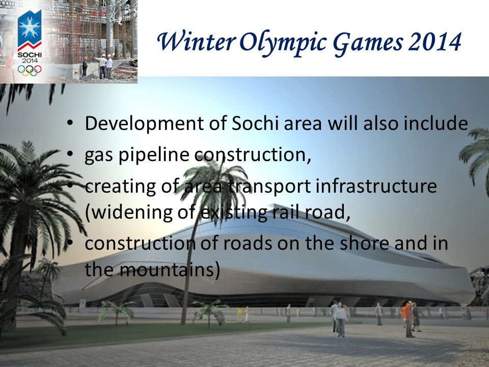 Winter Olympic Games 2014 Development of Sochi area will also include