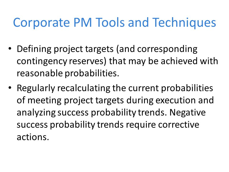 Corporate PM Tools and Techniques