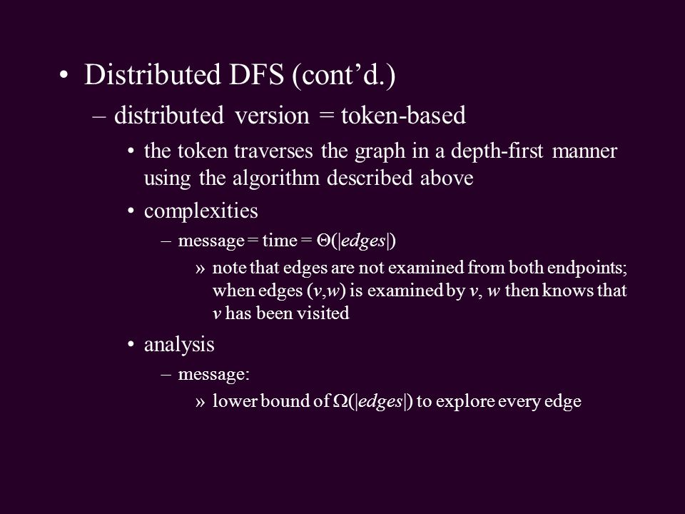 Distributed DFS (cont'd.)