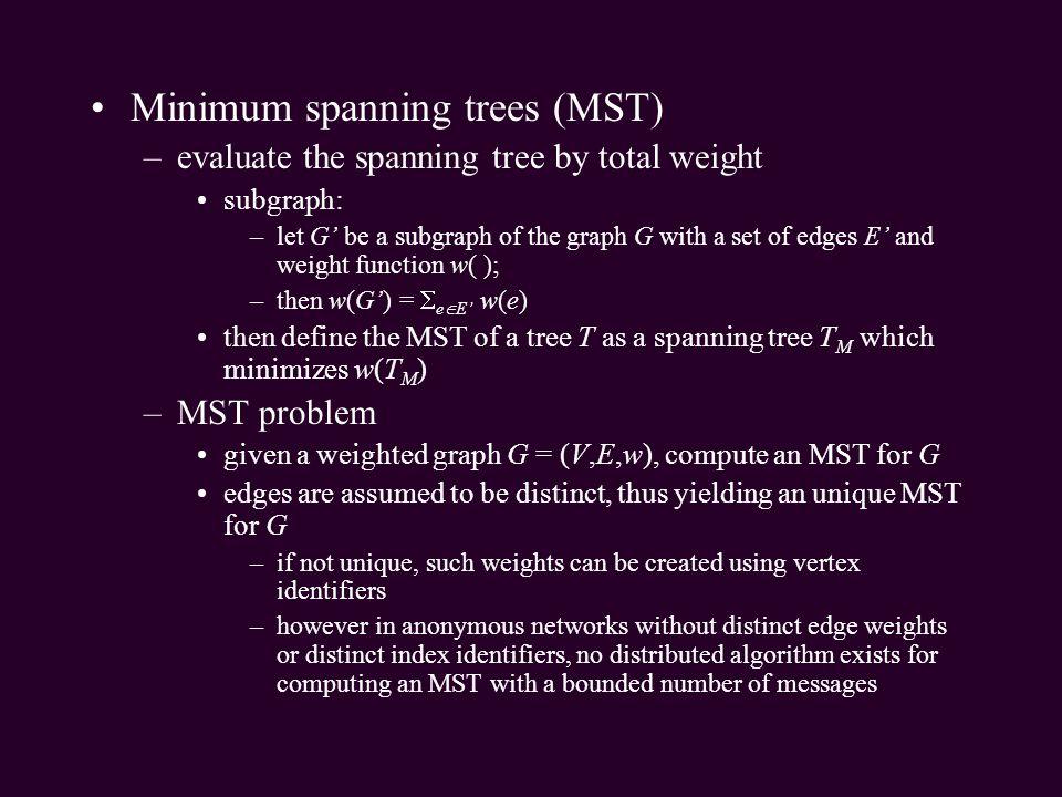 Minimum spanning trees (MST)
