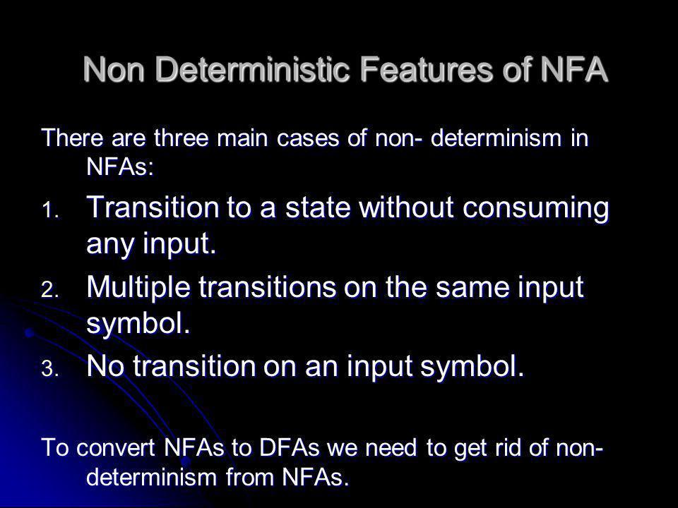 Non Deterministic Features of NFA