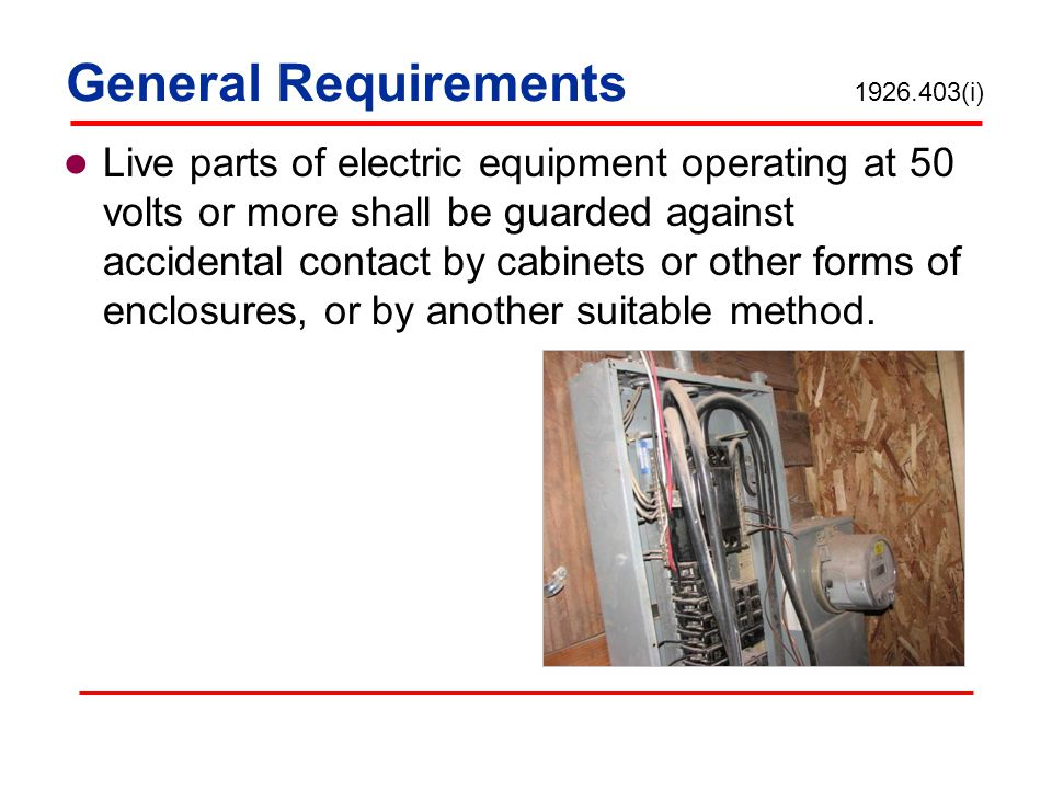 General Requirements 1926.403(i)