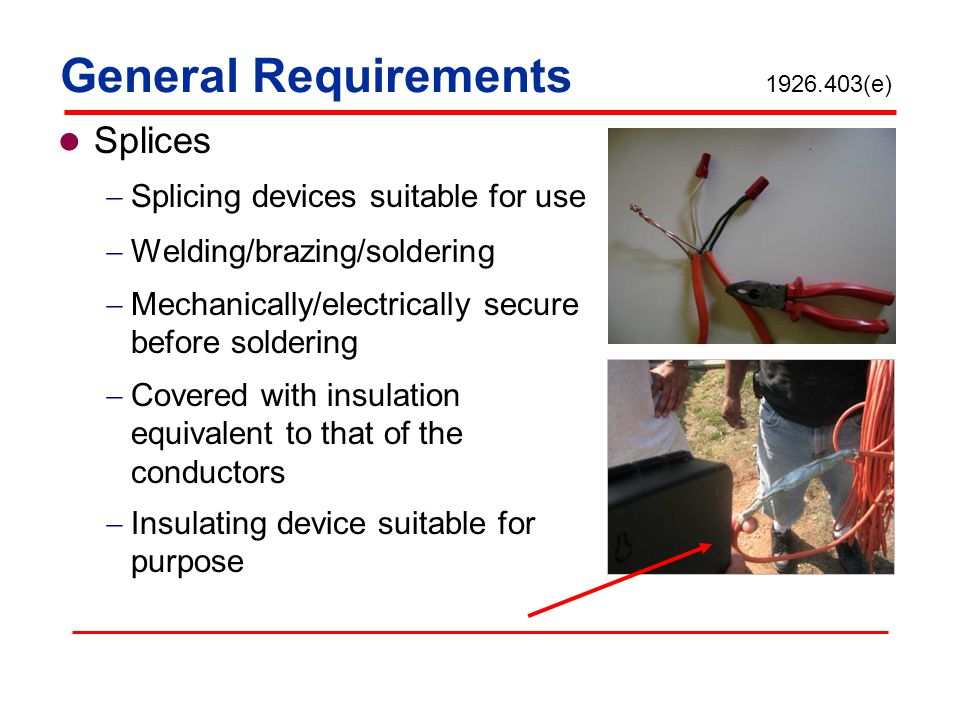 General Requirements 1926.403(e)