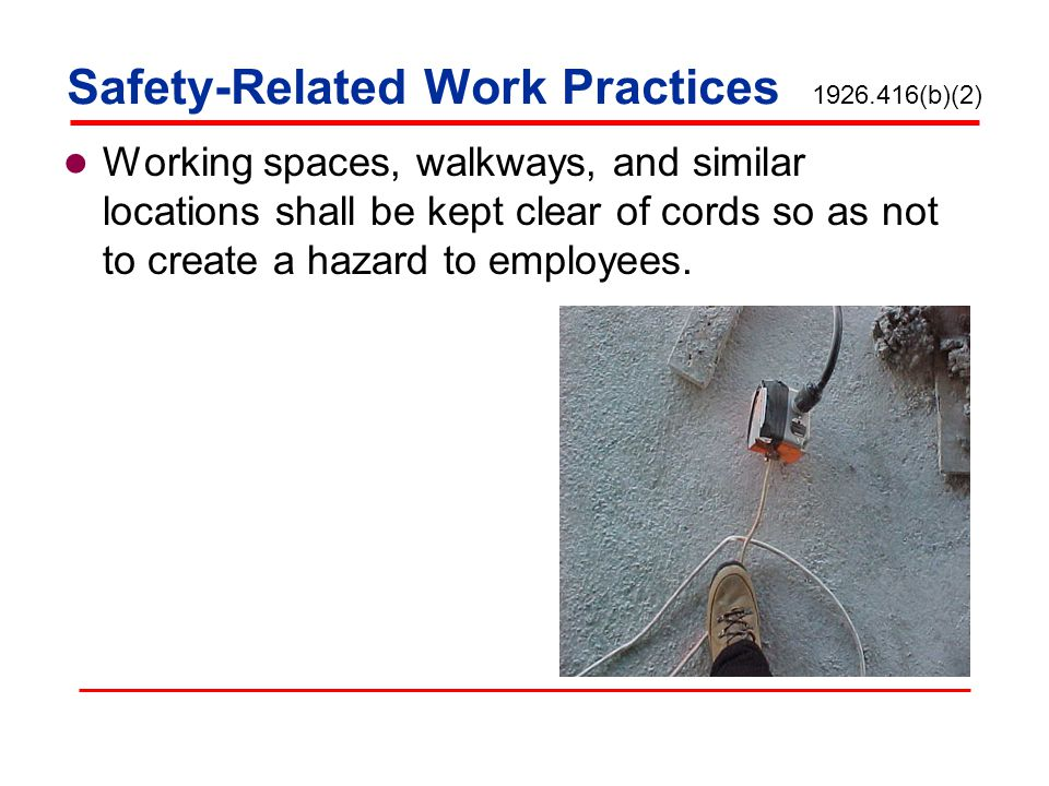 Safety-Related Work Practices 1926.416(b)(2)