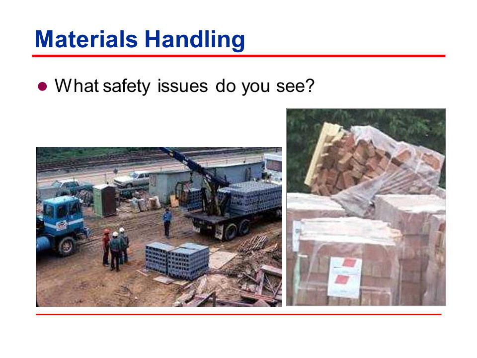 Materials Handling What safety issues do you see