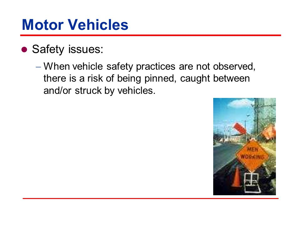 Top four hazards in the construction industry ppt download Motor vehicle safety