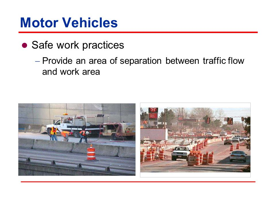 Motor Vehicles Safe work practices