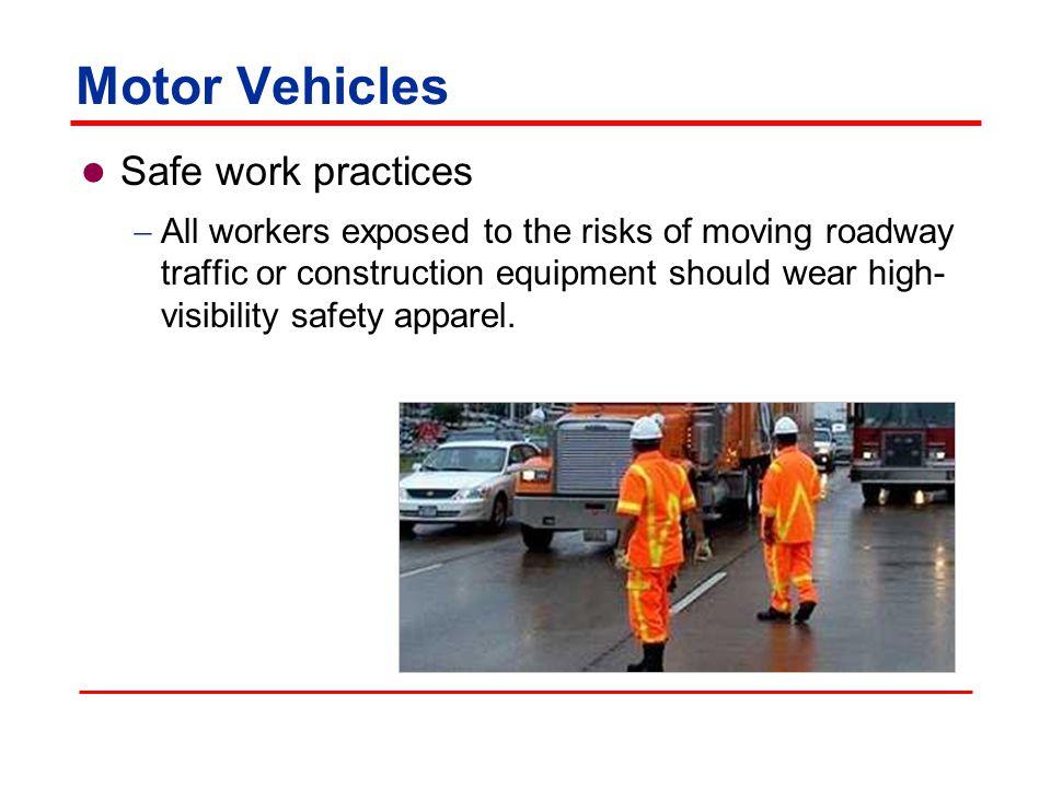 Motor Vehicles Safe work practices