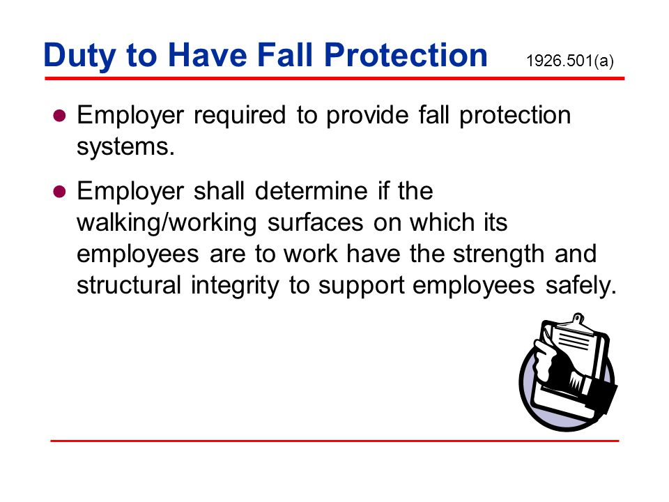 Duty to Have Fall Protection 1926.501(a)