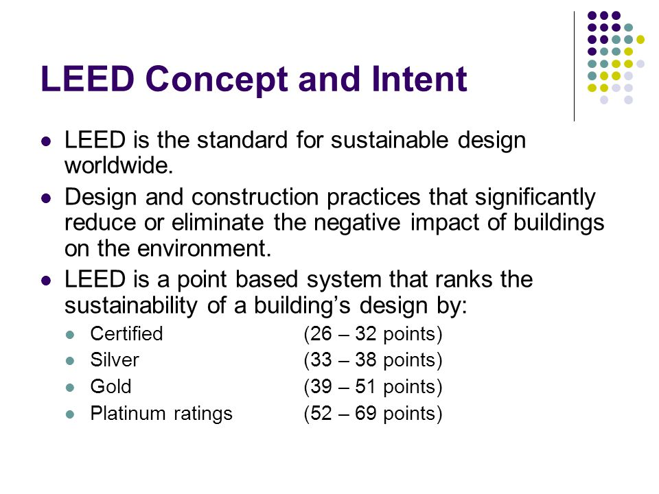 LEED Concept and Intent