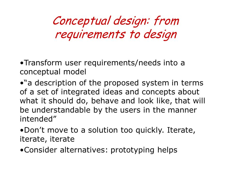 Conceptual design: from requirements to design