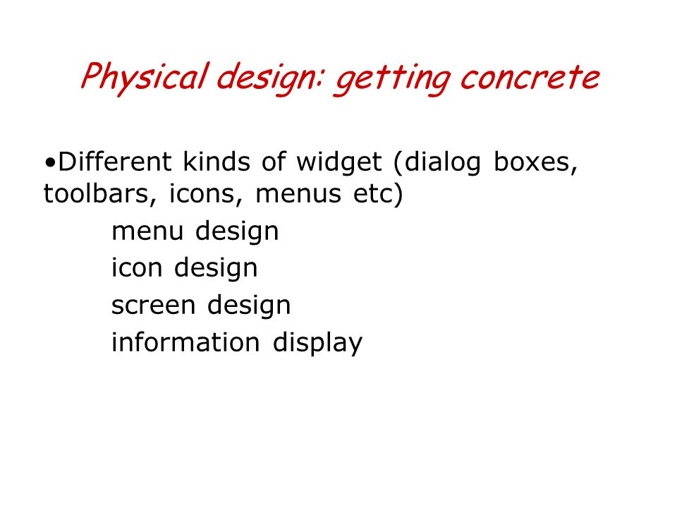 Physical design: getting concrete