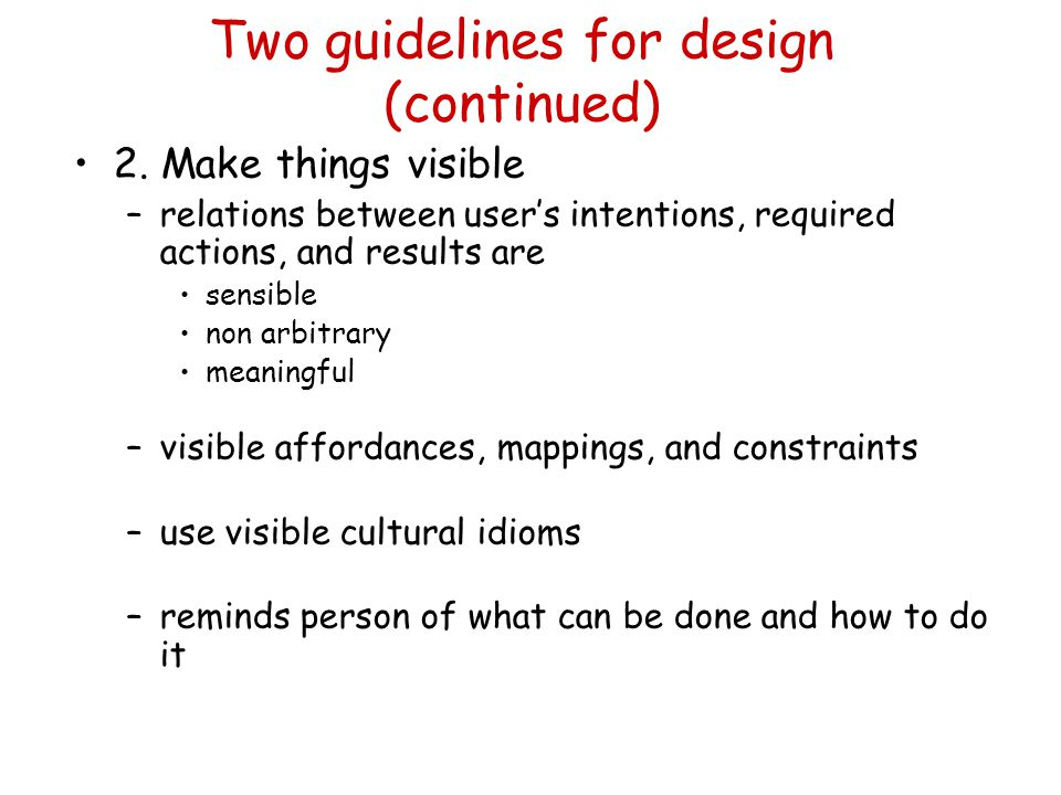 Two guidelines for design (continued)