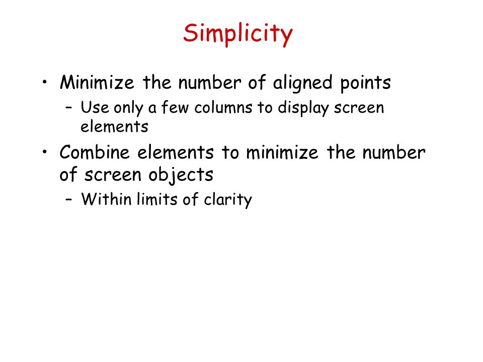 Simplicity Minimize the number of aligned points