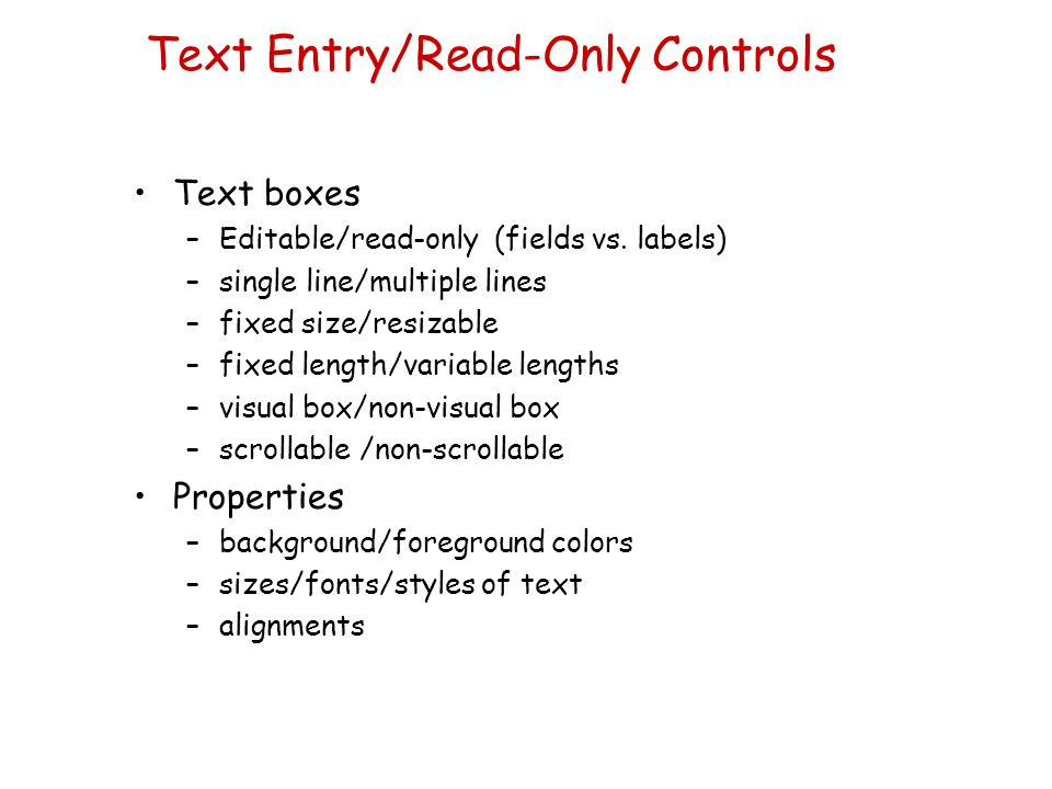 Text Entry/Read-Only Controls