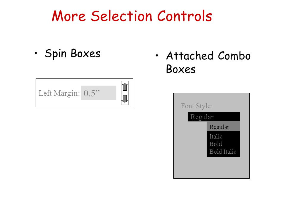 More Selection Controls
