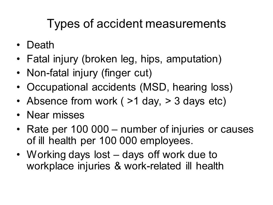 Types of accident measurements