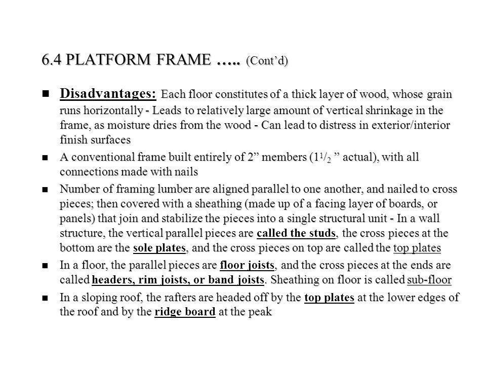 6.4 PLATFORM FRAME ….. (Cont'd)