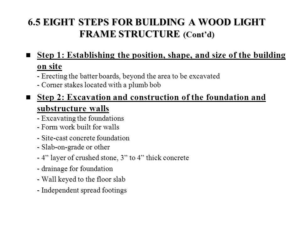 6.5 EIGHT STEPS FOR BUILDING A WOOD LIGHT FRAME STRUCTURE (Cont'd)