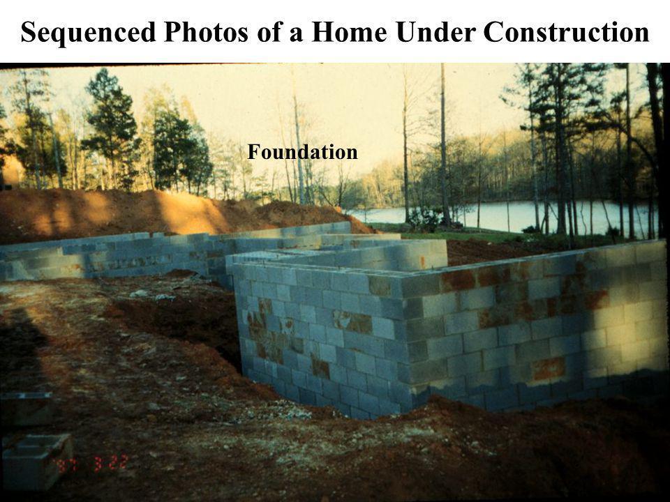 Sequenced Photos of a Home Under Construction