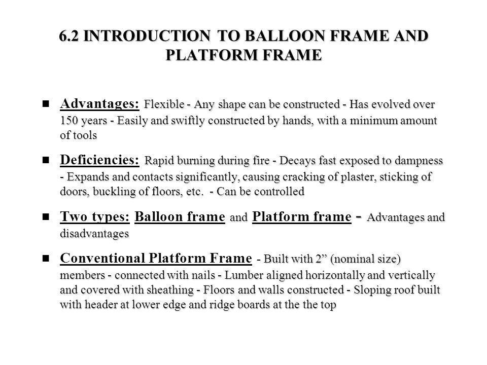 6.2 INTRODUCTION TO BALLOON FRAME AND PLATFORM FRAME