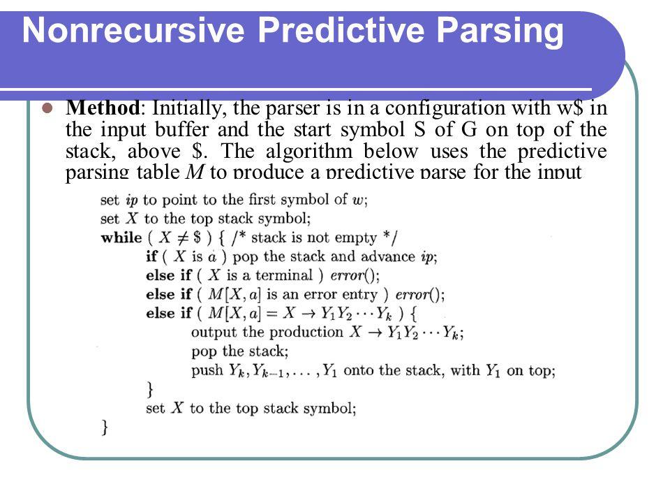 Nonrecursive Predictive Parsing