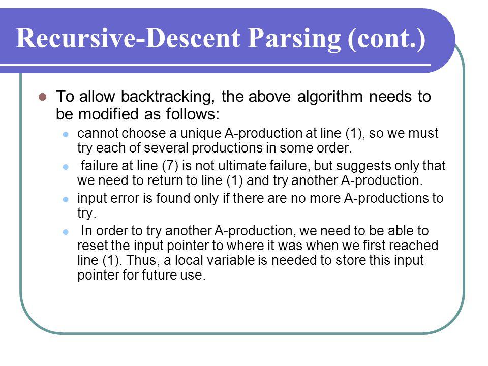 Recursive-Descent Parsing (cont.)