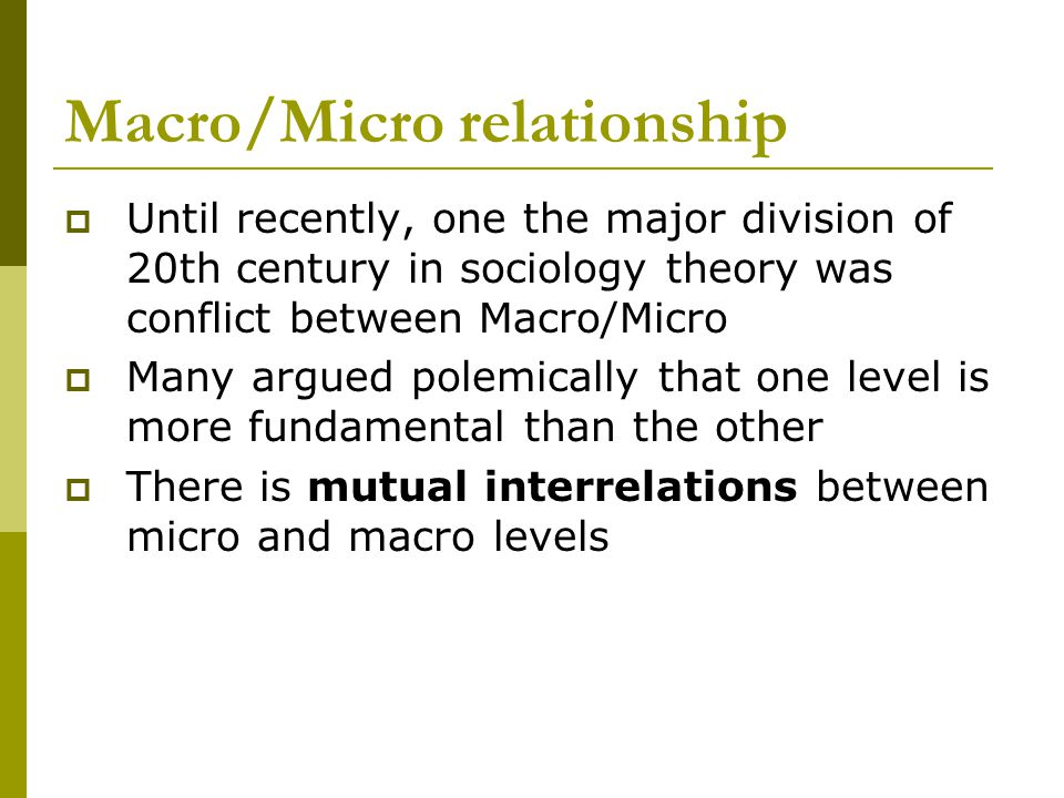 Macro/Micro relationship