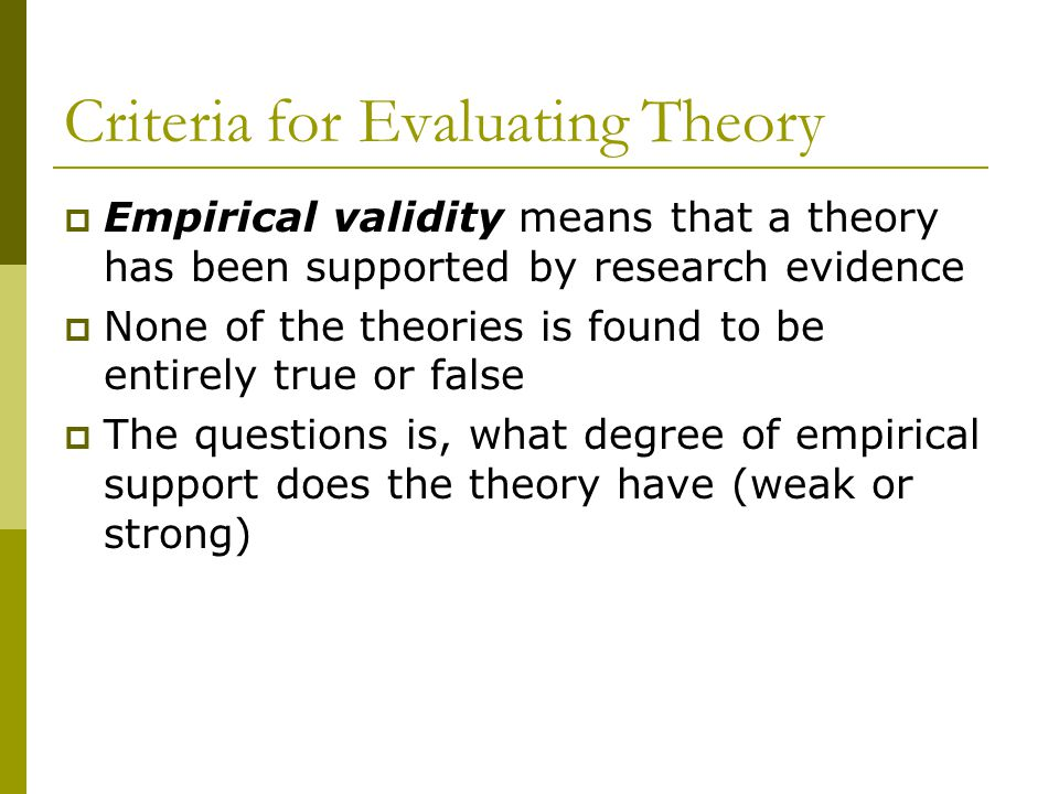 Criteria for Evaluating Theory