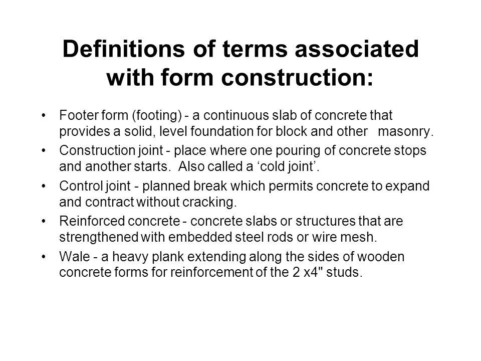Definitions of terms associated with form construction: