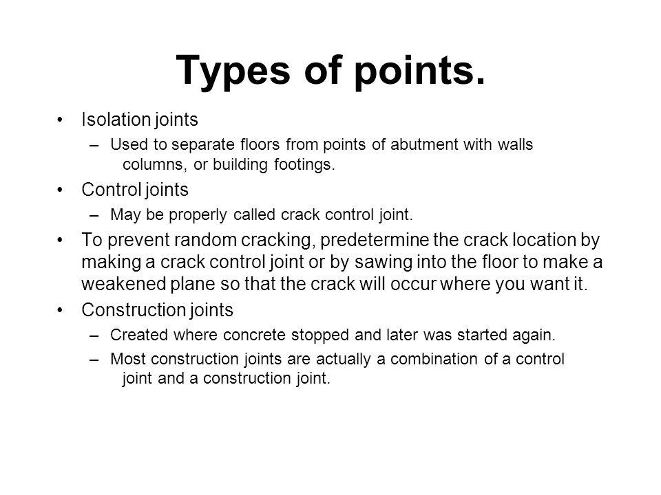 Types of points. Isolation joints Control joints
