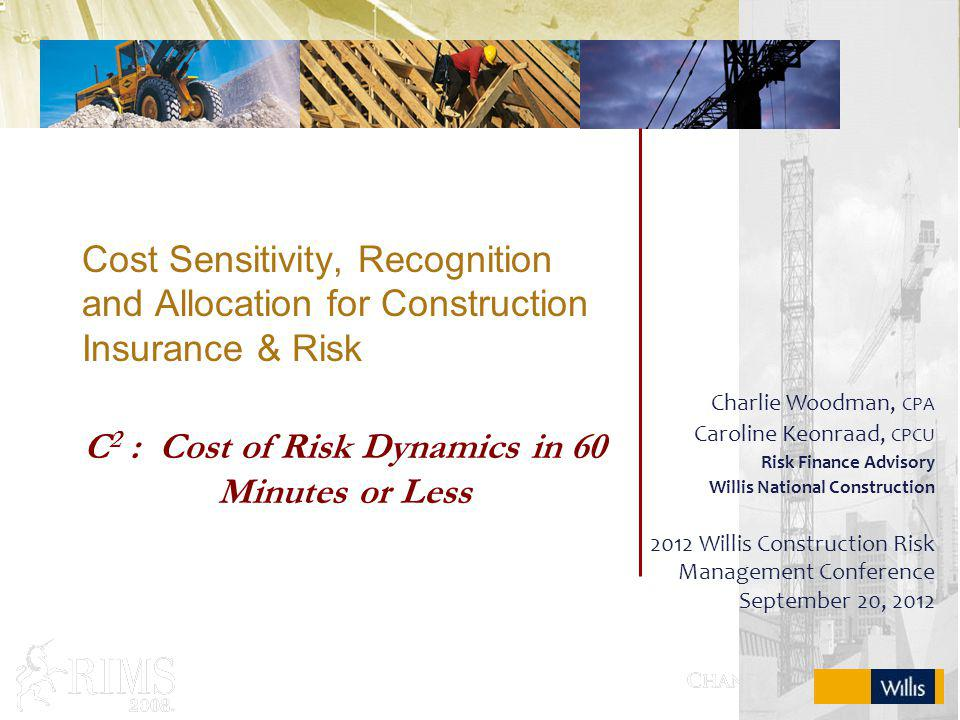 C2 : Cost of Risk Dynamics in 60 Minutes or Less