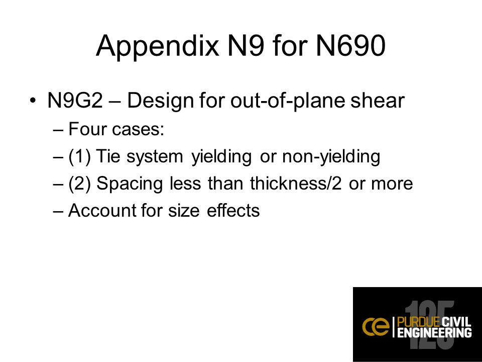 Appendix N9 for N690 N9G2 – Design for out-of-plane shear Four cases: