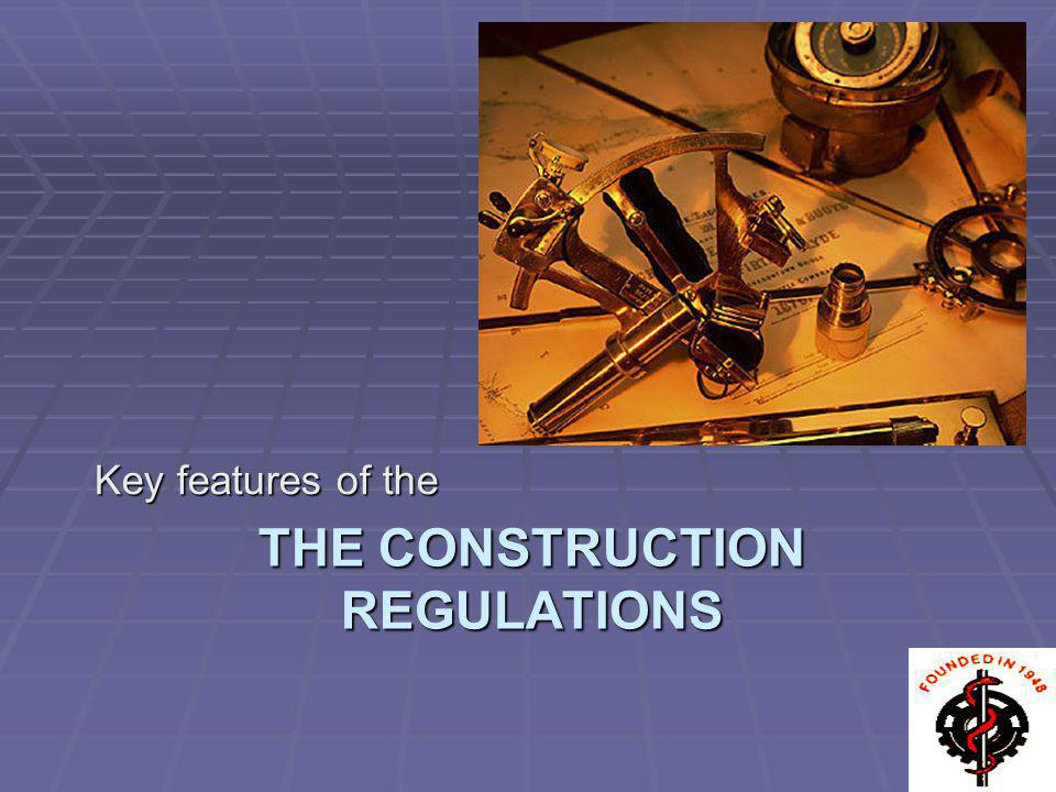 The Construction Regulations