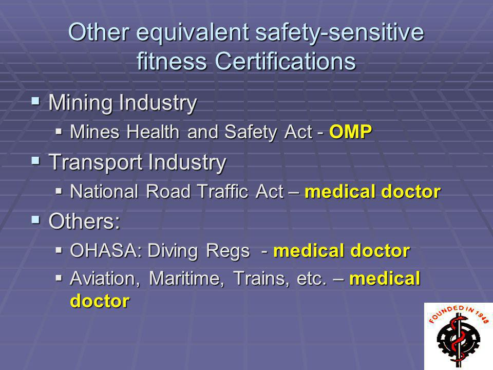 Other equivalent safety-sensitive fitness Certifications