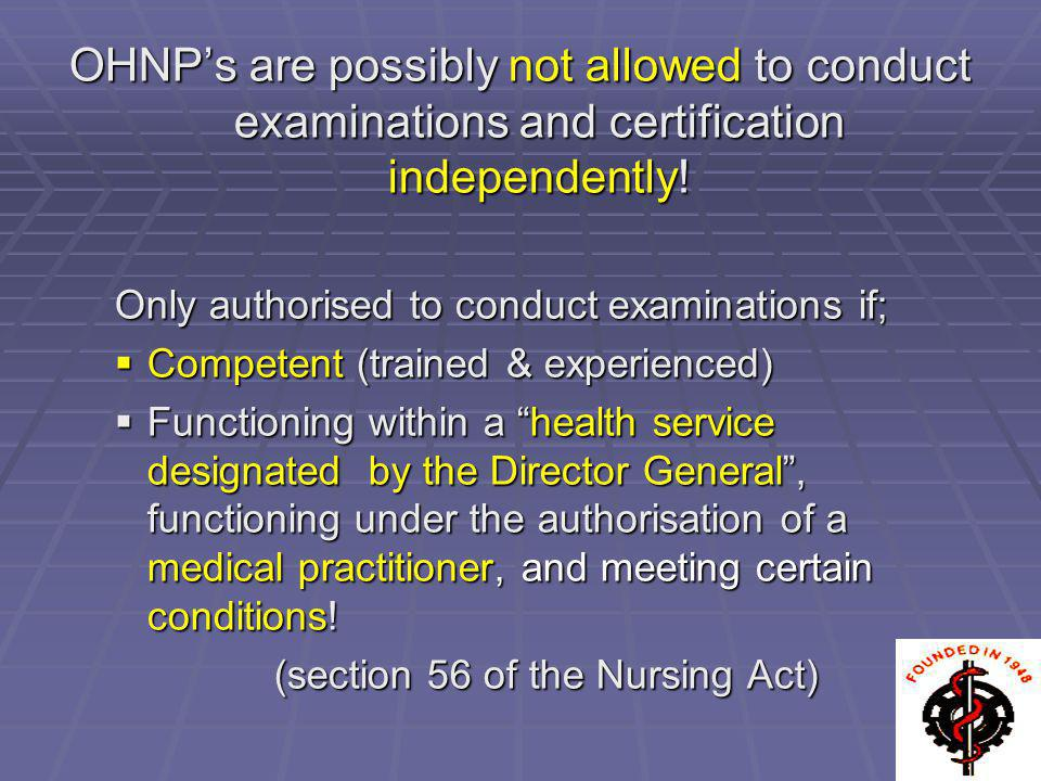(section 56 of the Nursing Act)