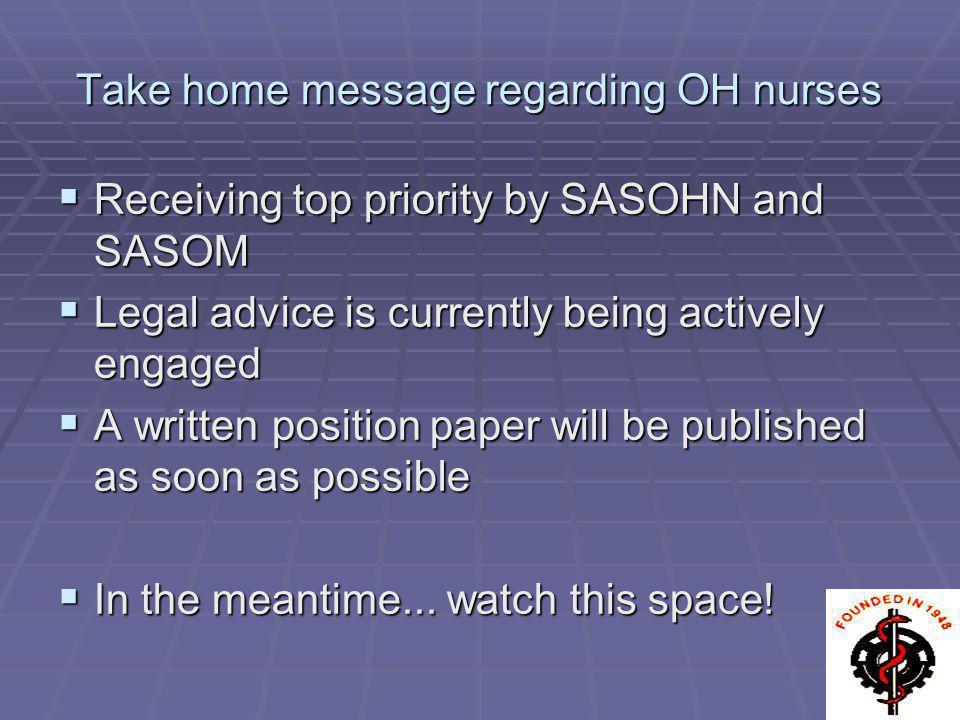 Take home message regarding OH nurses