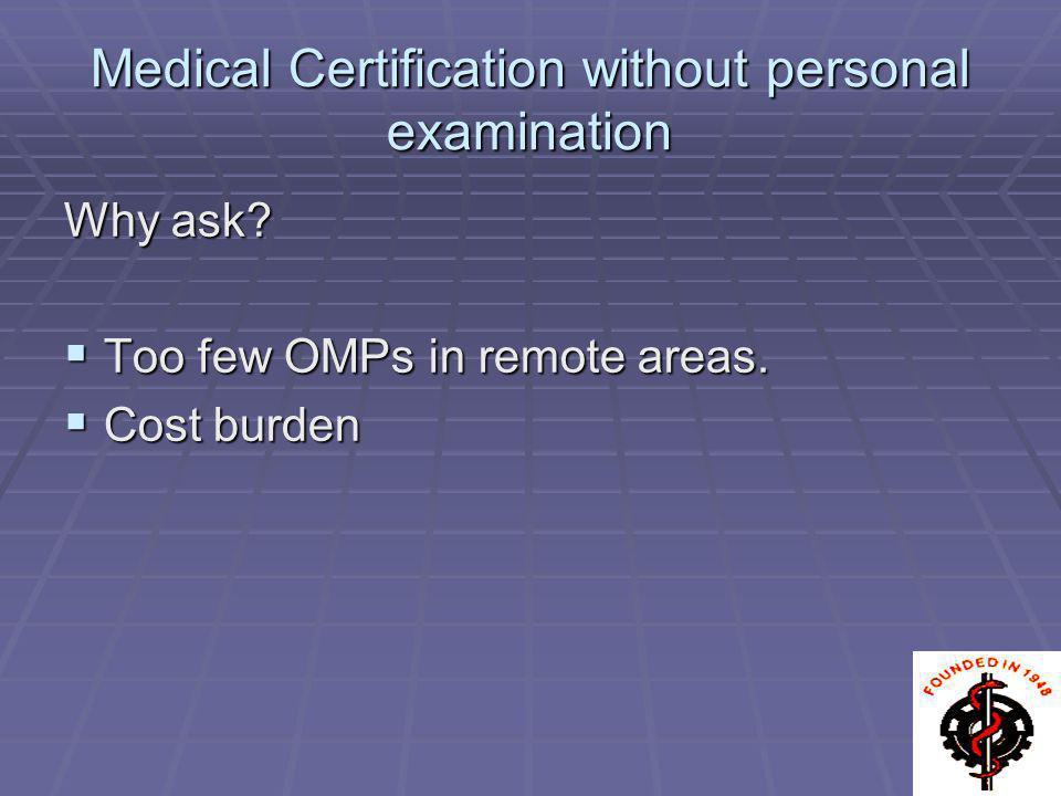 Medical Certification without personal examination