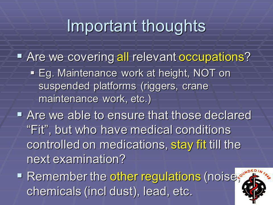 Important thoughts Are we covering all relevant occupations
