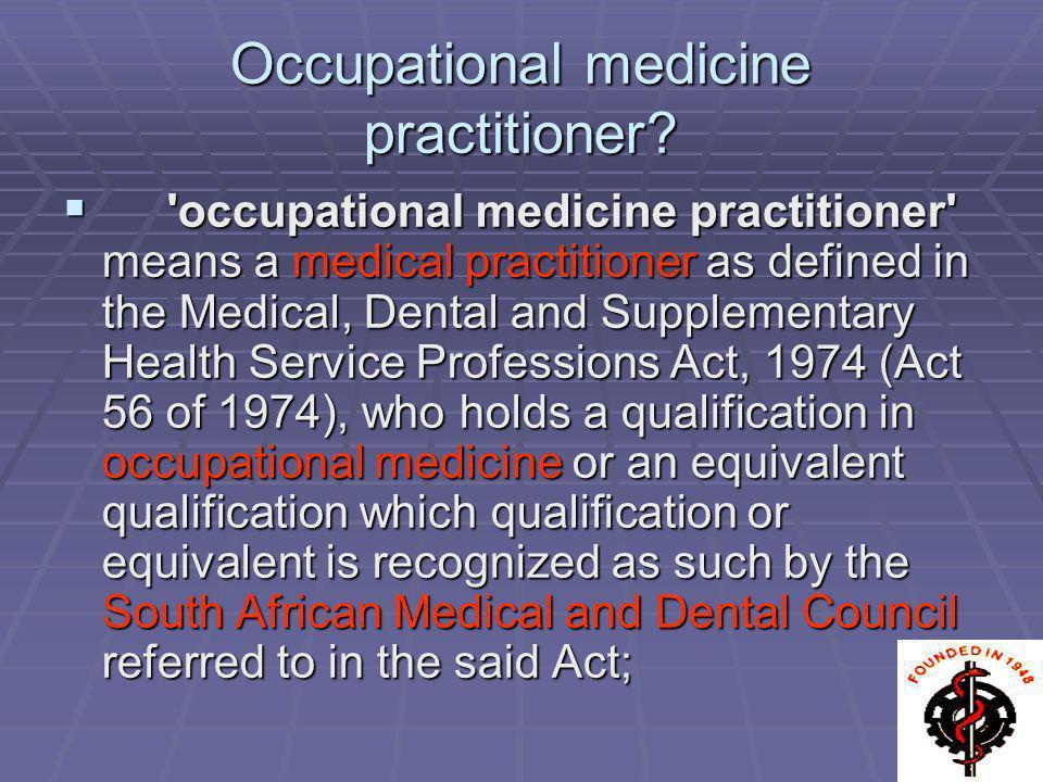 Occupational medicine practitioner