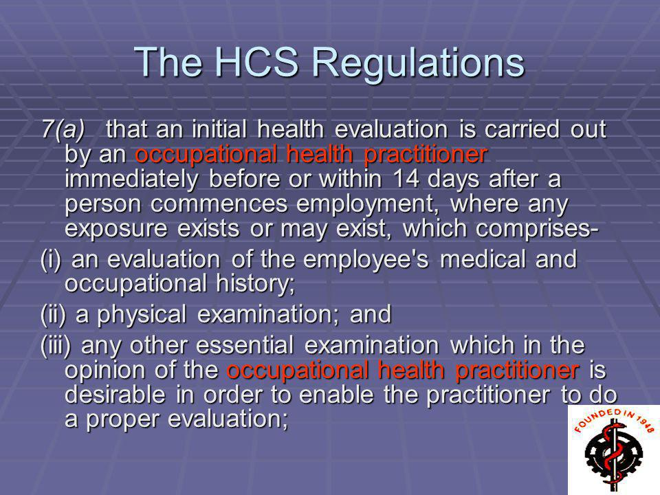 The HCS Regulations