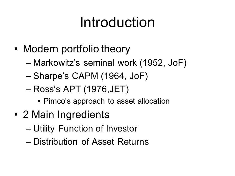 Introduction Modern portfolio theory 2 Main Ingredients