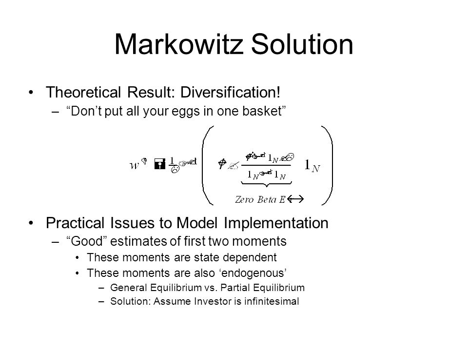 Markowitz Solution Theoretical Result: Diversification!