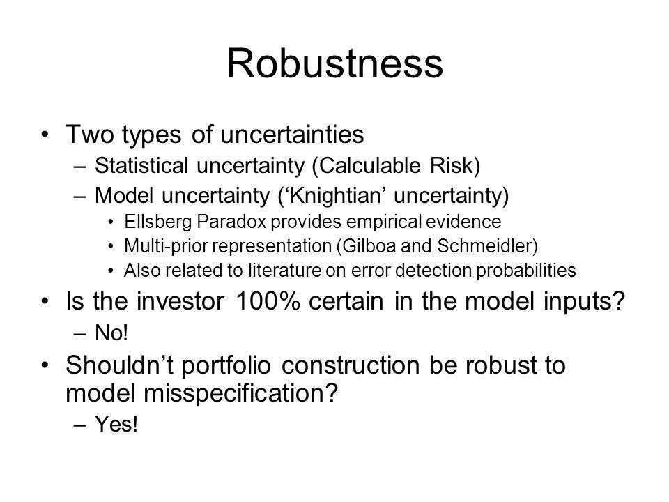 Robustness Two types of uncertainties