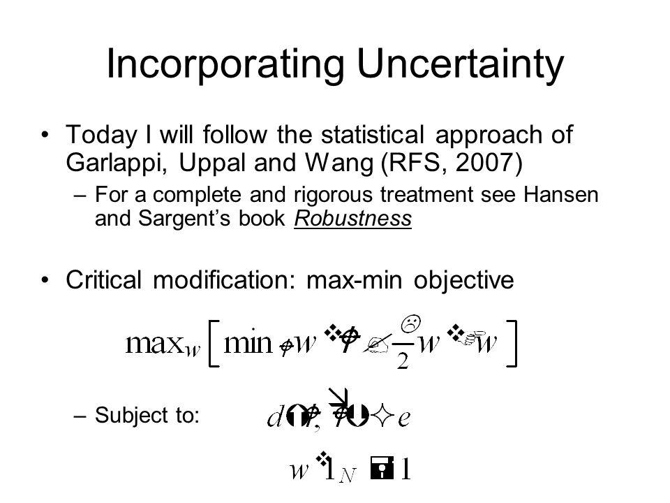 Incorporating Uncertainty