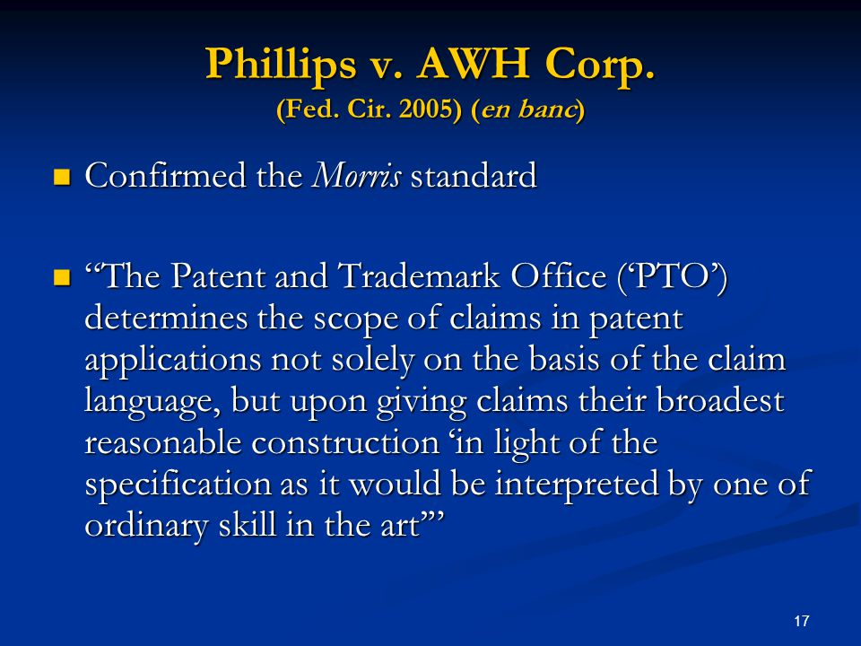 Phillips v. AWH Corp. (Fed. Cir. 2005) (en banc)