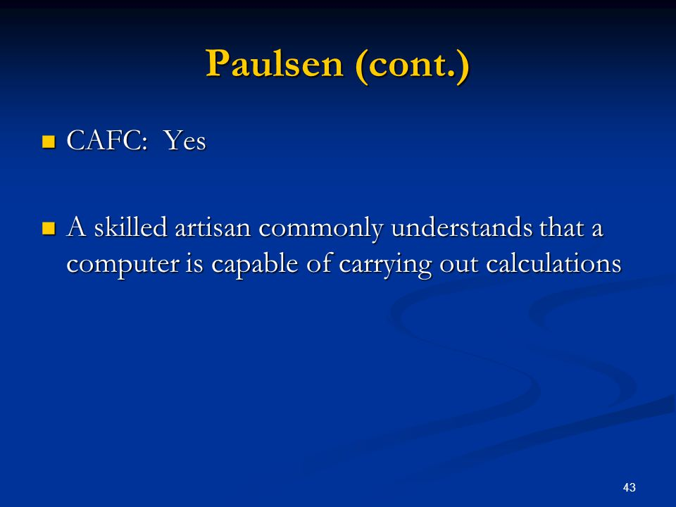 Paulsen (cont.) CAFC: Yes