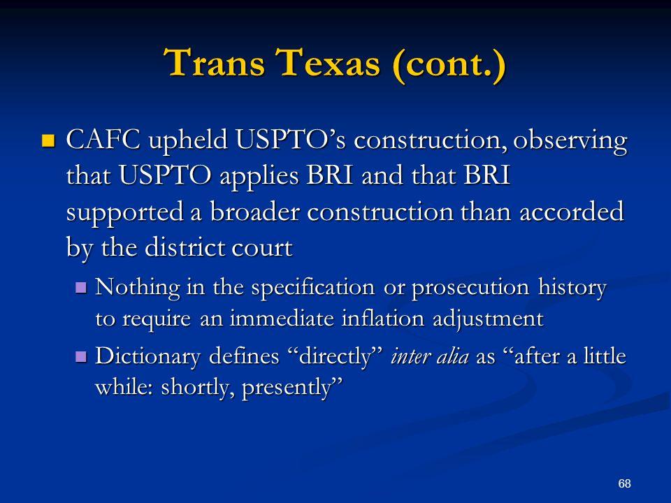 Trans Texas (cont.)