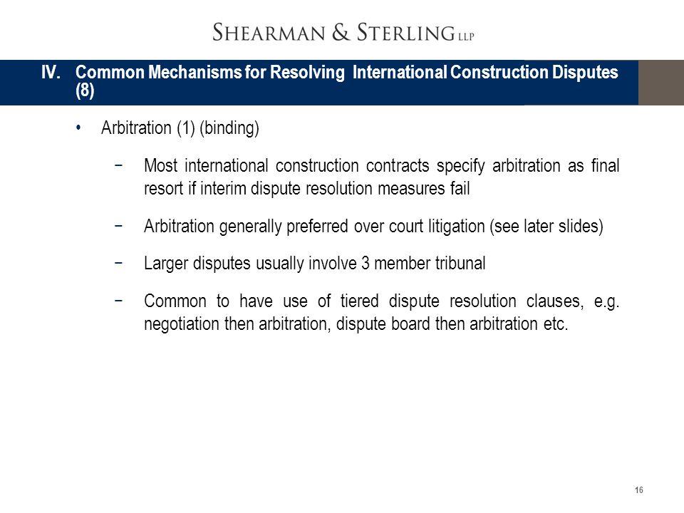 IV. Common Mechanisms for Resolving International Construction Disputes (8)