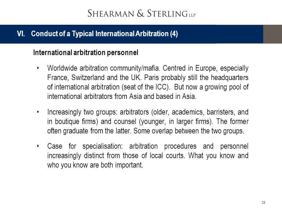VI. Conduct of a Typical International Arbitration (4)